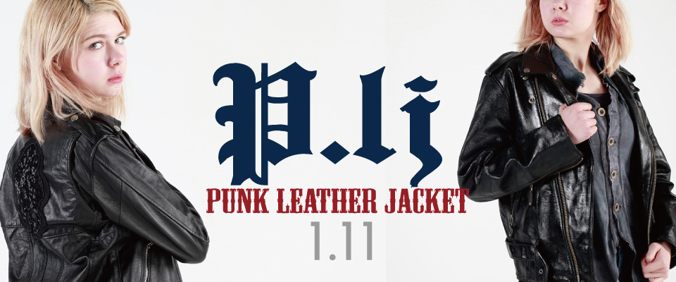 0111 PL.J【PUNK Leather Jacket】
