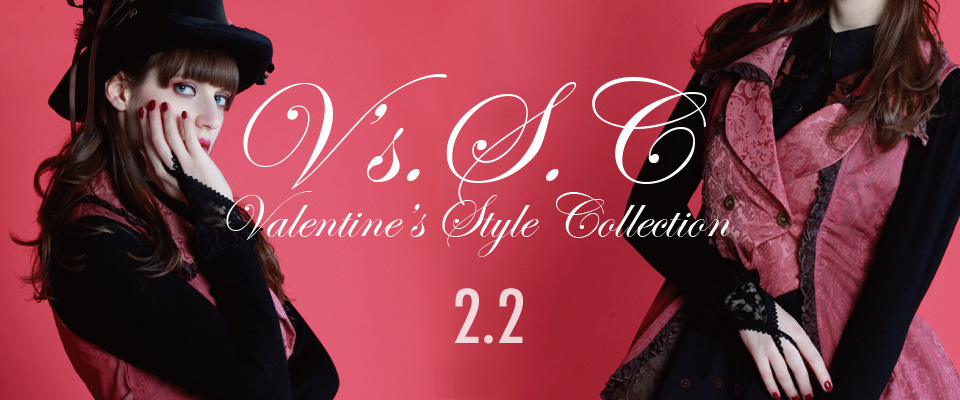 0202 V's.S.C【Valentine's STYLE Collection】