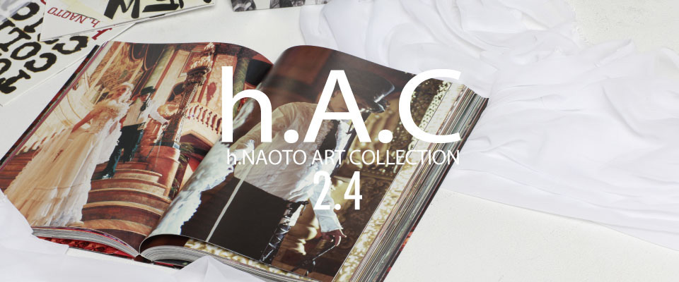 0204 h.A.C【h.NAOTO ART COLLECTION】