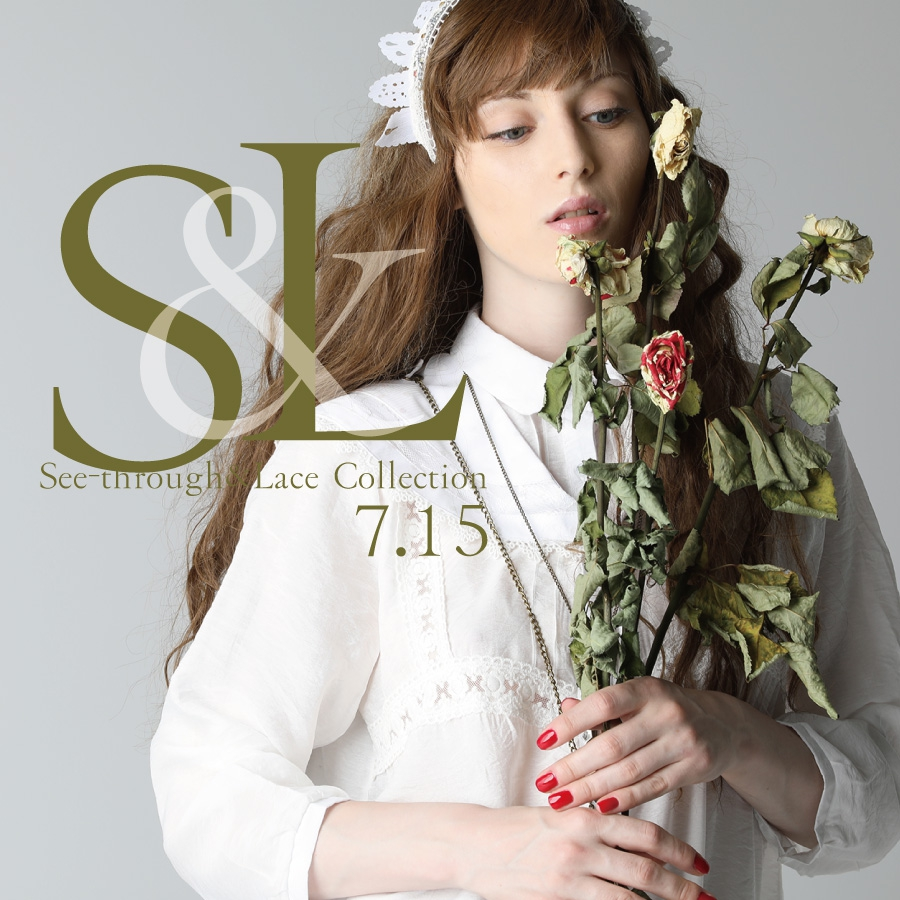 0715 S&L【See-through&Lace Collection】