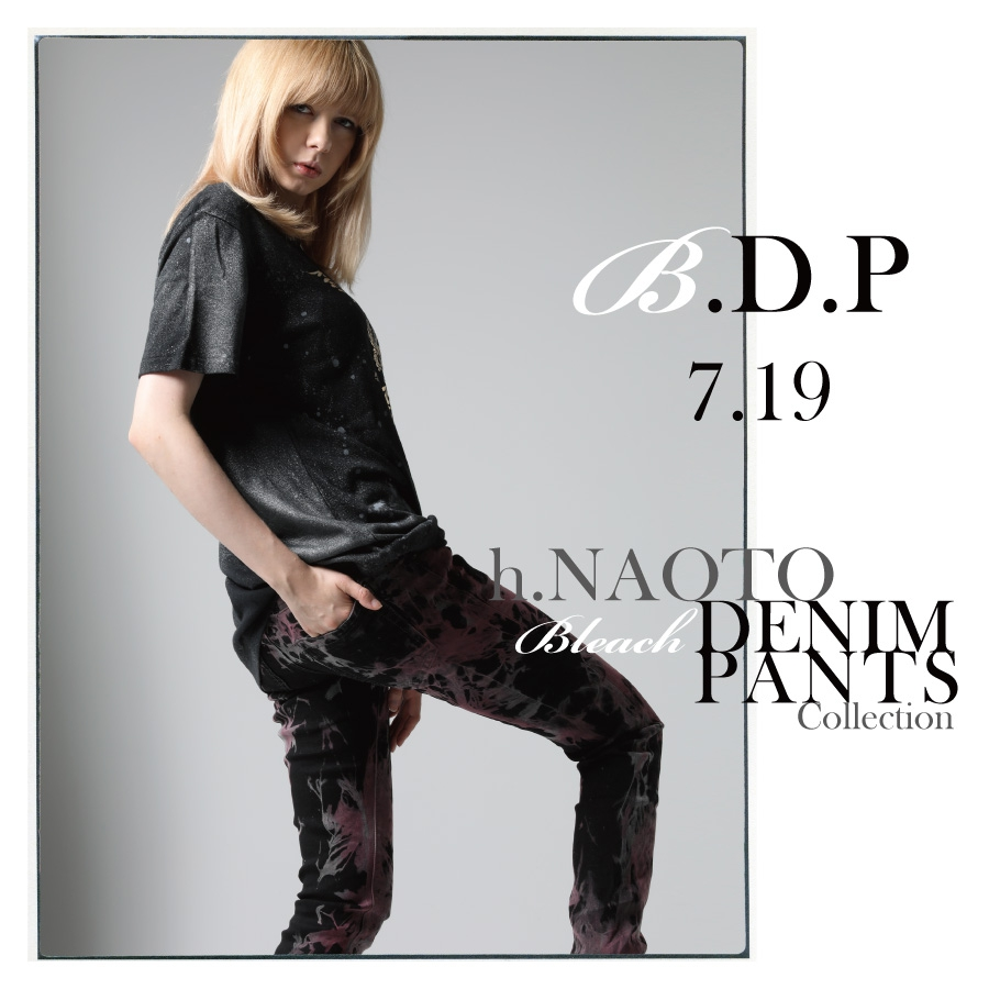 0719 B.D.P 【Bleach DENIM PANTS  Collection】