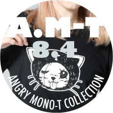 0804 A.M-T【ANGRY MONO-T COLLECTION】