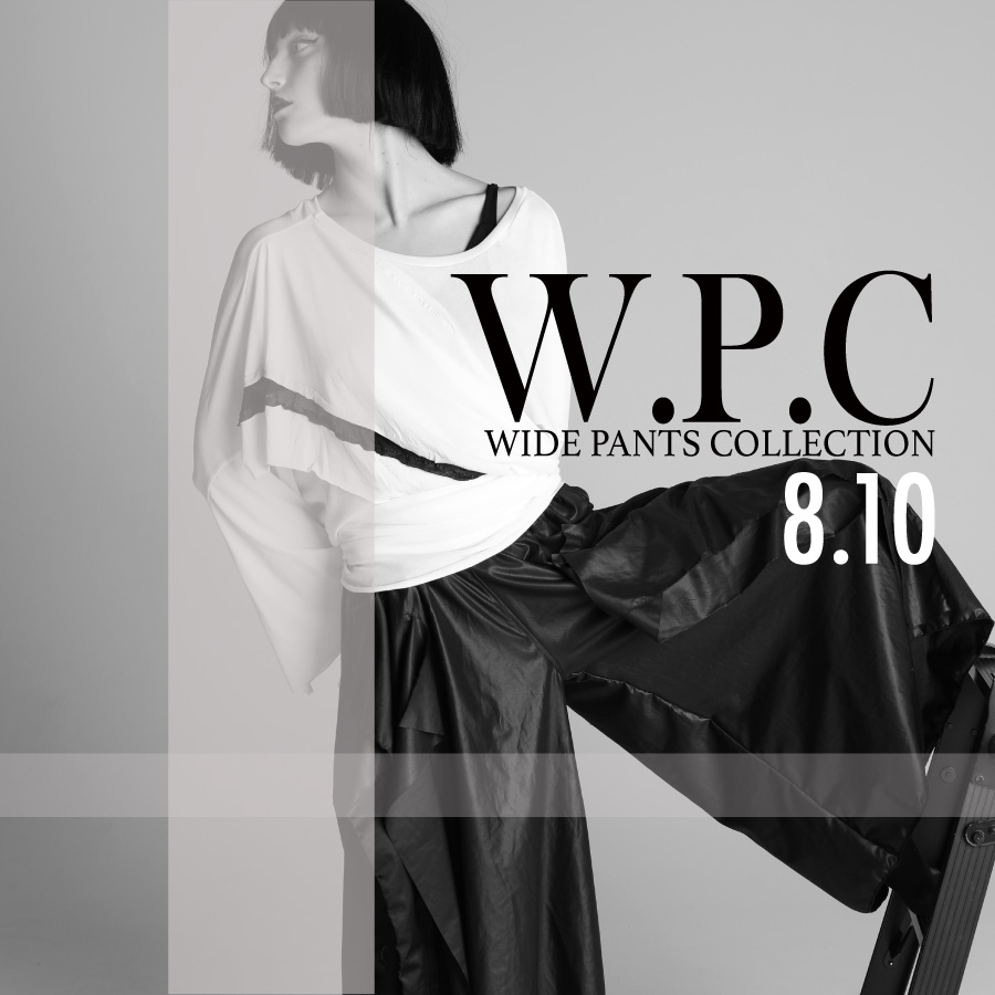0810 W.P.C【W.P.CWIDE PANTS Collection】