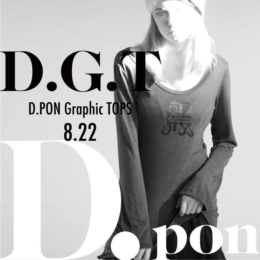 0822 D.G.T【D.PON Graphic TOPS】