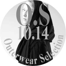 1014 O.S【Outerwear Selection】