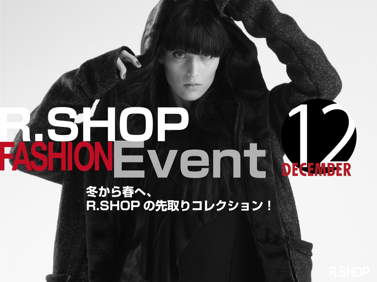 R.SHOP FASHION Event December