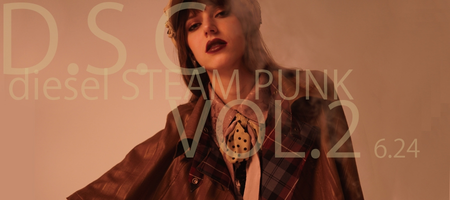 0624 d.S.P diesel STEAM PUNK Vol.2