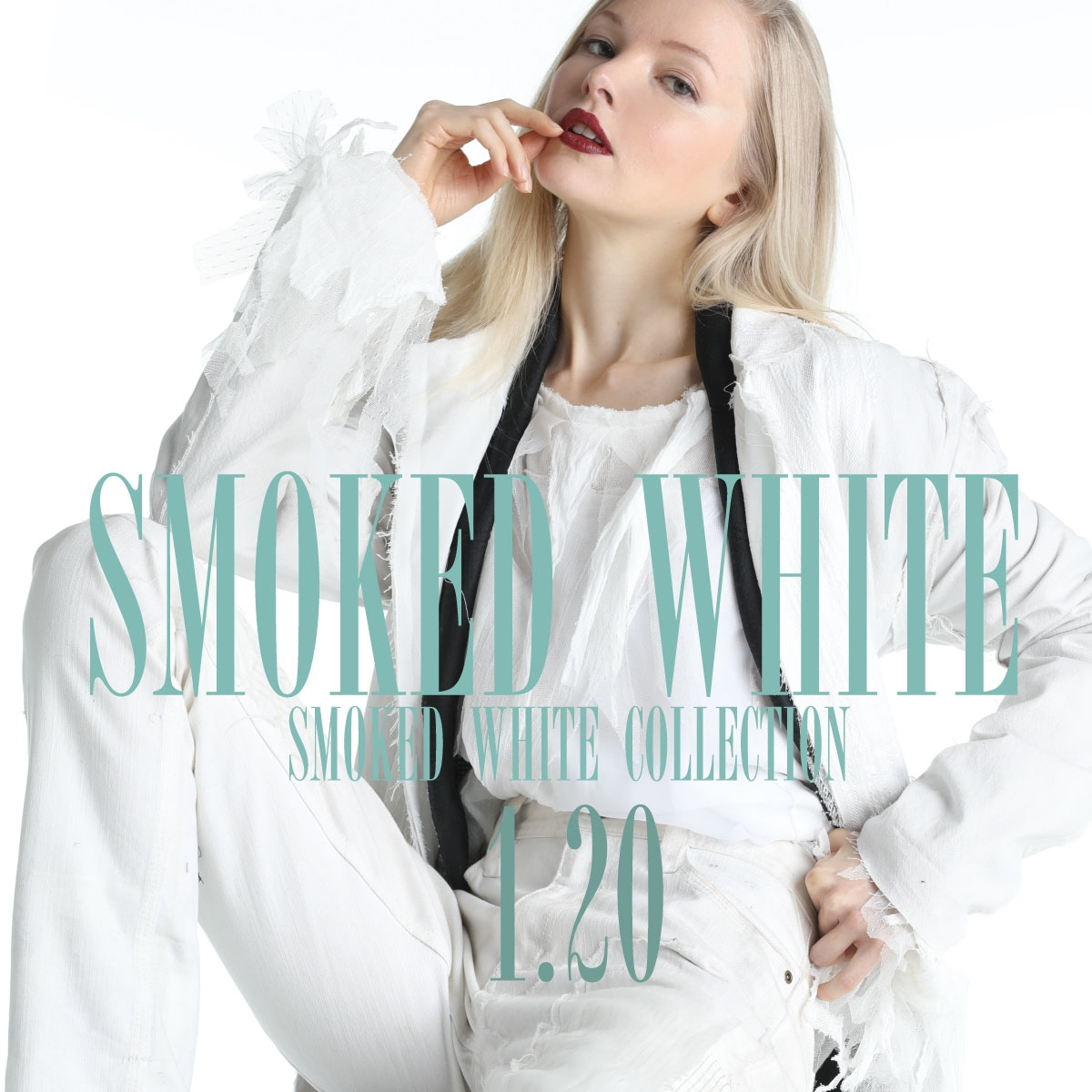 0120【SMOKED WHITE COLLECTION】