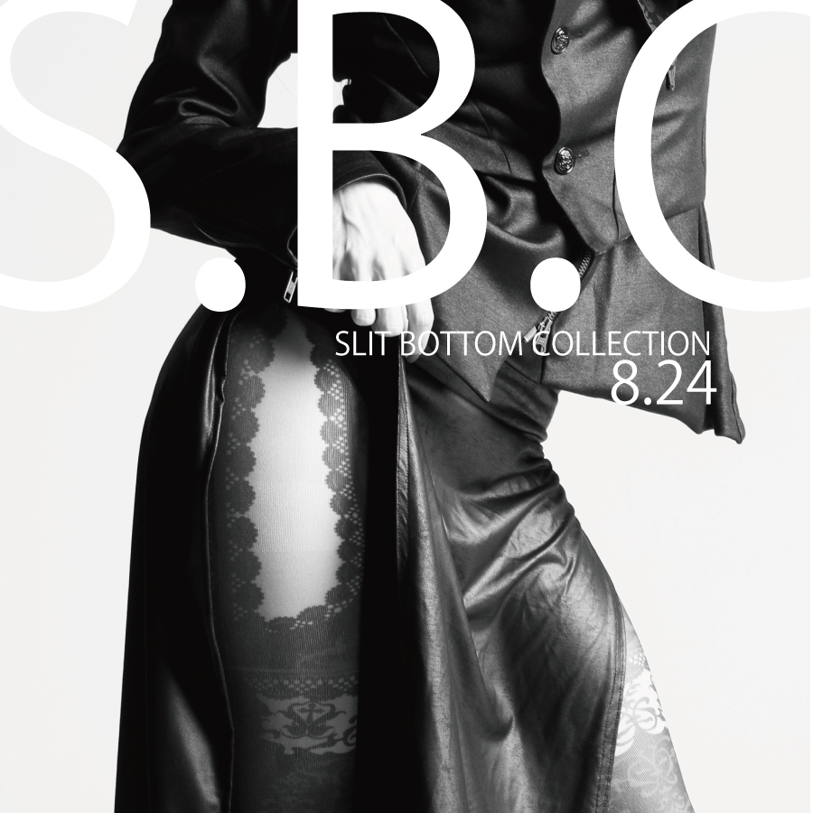 0824 S.B.C【Slit Bottom Collection 】