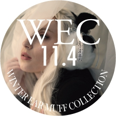 1104 W.E.C【Winter Ear Muff Collection】