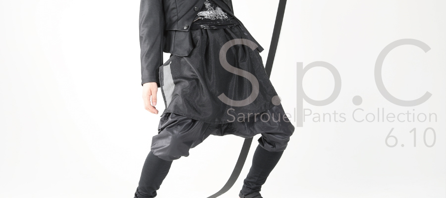 0610 SpC【Sarrouel Pants Collection】