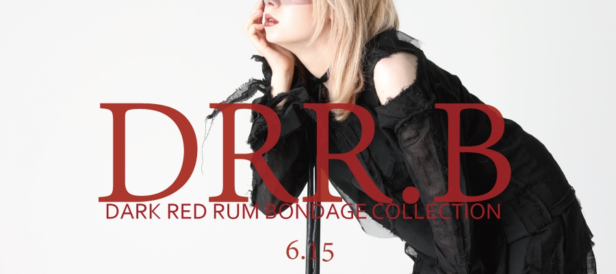 0615 DRR.B【DARK RED RUM BONDAGE COLLECTION】