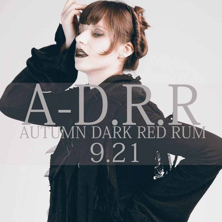0921 A-D.R.R【AUTUMN DARK RED RUM】
