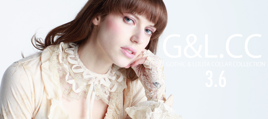 0306 【G&L CC Gothic & Lolita Collar Collection】