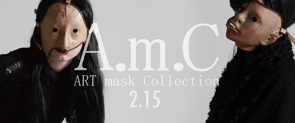 0215 A.m.C【ART mask Collection】