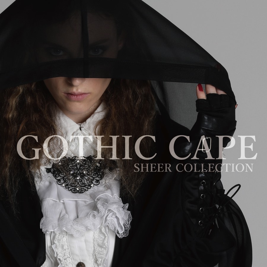 0618 GOTHIC CAPE SHEER COLLECTION