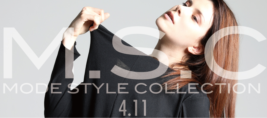 0411 M.S.C【MODE STYLE COLLECTION】