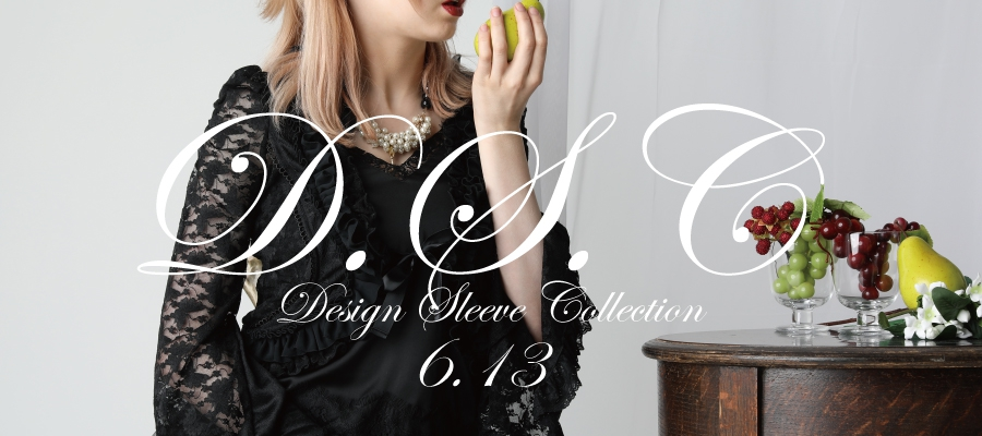 0613 D.S.C【Design Sleeve Collection】