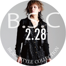 0228 B.S.C【Black STYLE Collection】