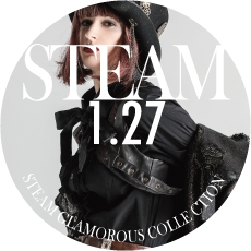 0127【GLAMOROUS STEAM COLLECTION】