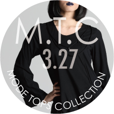 0327 M.T.C【MODE TOPS COLLECTION】