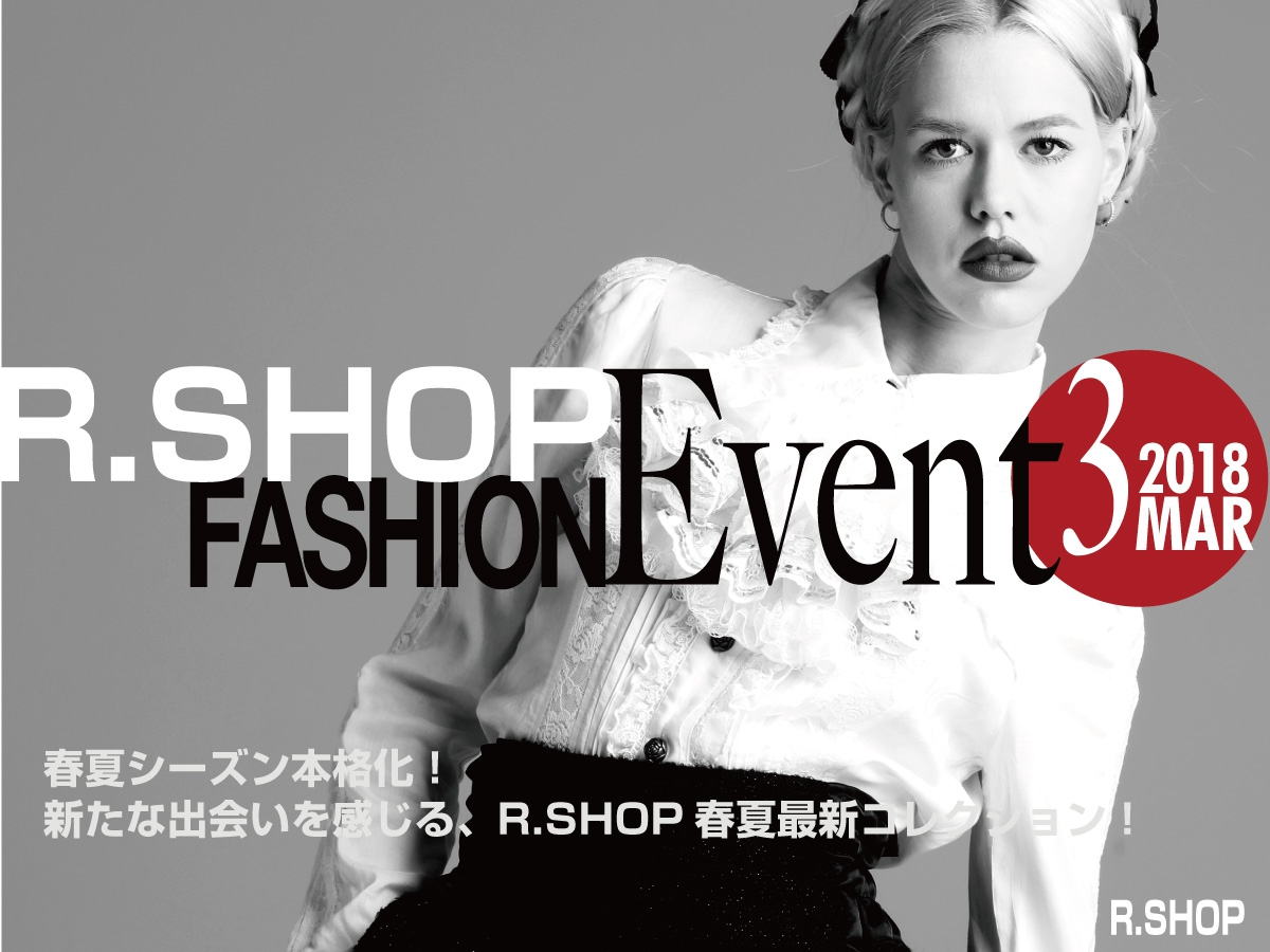 R.SHOP FASHION Event March.