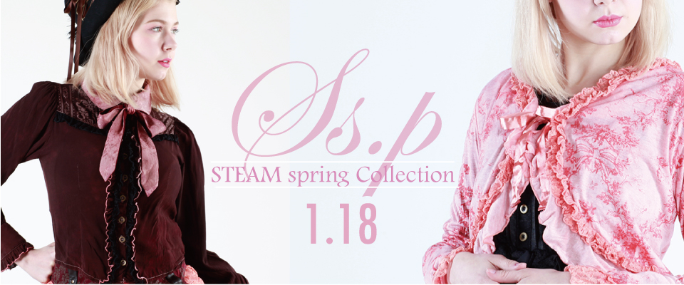 0118 Ss.p【STEAM spring Collection】