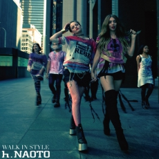 0716 WALK IN STYLE h.NAOTO